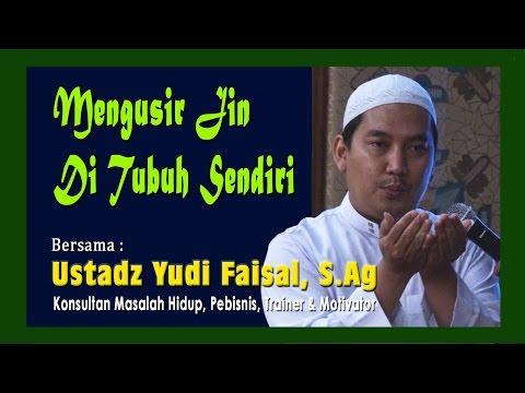 Mengusir Jin di Tubuh Sendiri oleh Ustadz Yudi Faisal (видео)