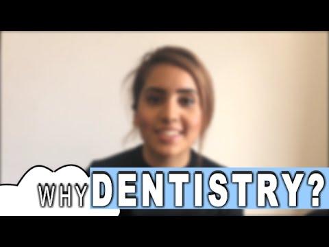 Why Dentistry?