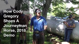 How Cody Gregory Shoes A Journeyman Horse, 2018 Demo