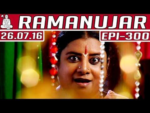 Ramanujar-Epi-300-26-07-2016-Kalaignar-TV