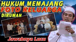 Video Hukum Memajang Foto Keluarga Dirumah - Ustad Abdul Somad, Lc., MA MP3, 3GP, MP4, WEBM, AVI, FLV Oktober 2018