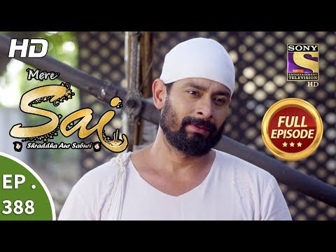 Mere Sai - Ep 388 - Full Episode - 20th March, 2019