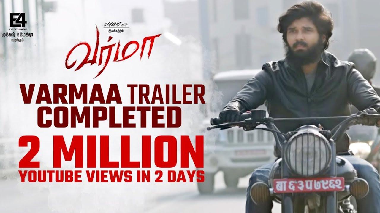 VARMAA Official Trailer   Dhruv Vikram   Director Bala   Megha   Varma Tamil Movie 2019