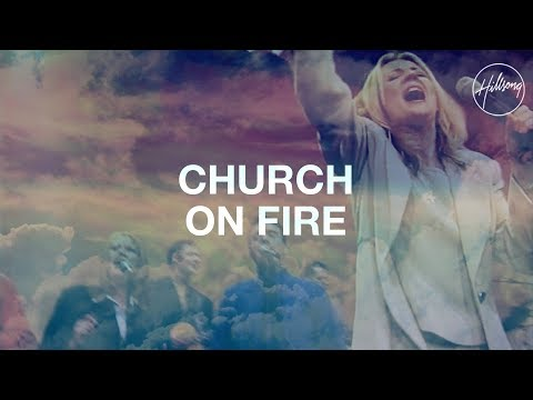 Church On Fire - Hillsong Worship