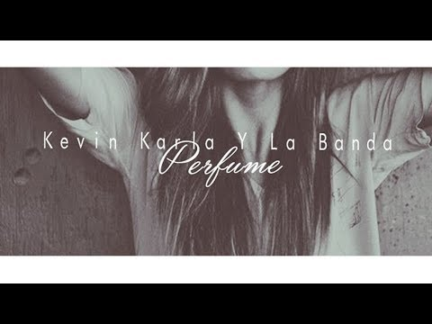 Tekst piosenki Kevin Karla y LaBanda - Perfume po polsku