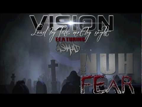 Mp3: Vision Ft Ashad - Nuh Fear Final Mix - Dead End Riddim