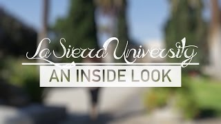 La Sierra University an Inside Look