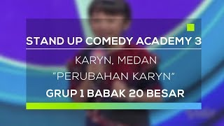 Video Stand Up Comedy Academy 3 : Karyn, Medan - Perubahan Karyn MP3, 3GP, MP4, WEBM, AVI, FLV Mei 2019