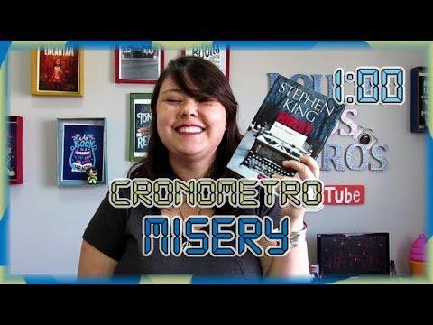 Cronômetro: Misery - Louca obsessão | Louca dos livros 2018