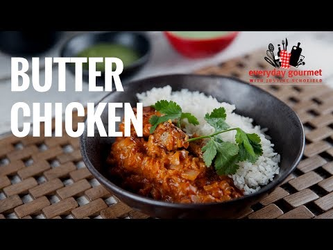 Butter Chicken | Everyday Gourmet S7 E90