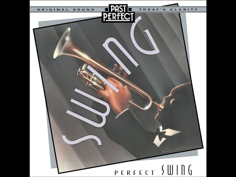 Perfect Swing: Best Swing Bands Of The 1920s 30s & 40s Expertly Remastered Jazz Classics