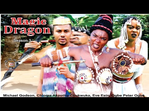 Magic Dragon Season 3  -   2016 Latest Nigerian Nollywood Movie