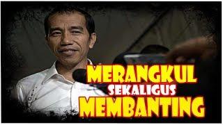 Video Merangkul Sekaligus Membanting, Itulah Jokowi MP3, 3GP, MP4, WEBM, AVI, FLV Desember 2018