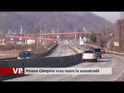 Poiana Câmpina vrea ieșire la autostradă.
