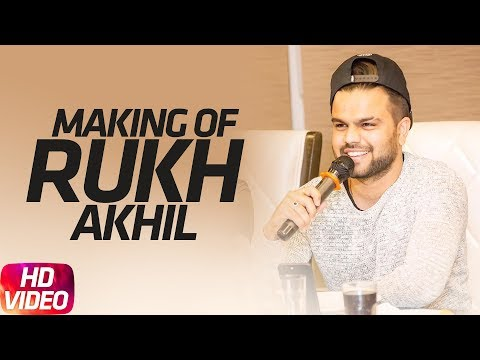 Rukh Making | Akhil | BOB | Sukh Sanghera | Latest Punjabi Song 2017 | Speed Records