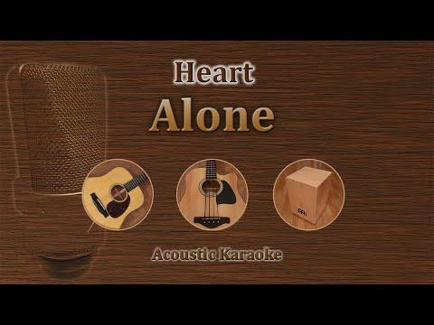 Alone - Heart (Acoustic Karaoke)