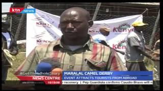 International Camel Derby Taking Place In Maralal, Samburu County