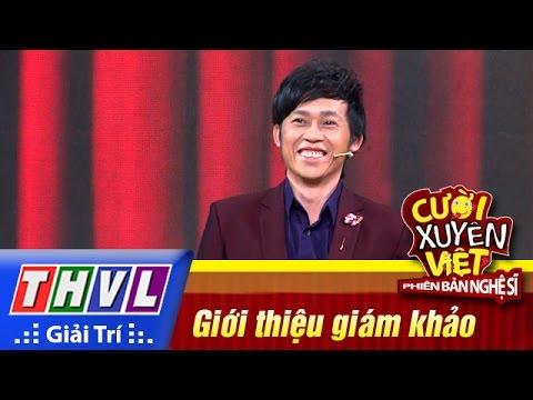 Cười xuyên Việt Phiên bản nghệ sĩ 2016 Tập 1 Giới thiệu giám khảo