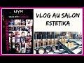 vlog #1 : une après-midi au salon estetika