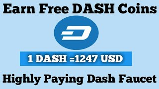 Earn Free Dash Coin |Highly Paying Dash Faucet |Instant Payout ur Faucethub Wallet