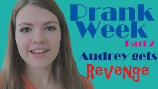 Video Prank Week [2]- Audrey Gets Revenge MP3, 3GP, MP4, WEBM, AVI, FLV Desember 2018