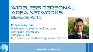 Wireless Personal Area Networks: Bluetooth Part 2
