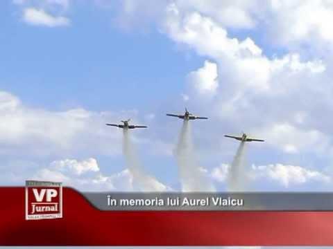 În memoria lui Aurel Vlaicu