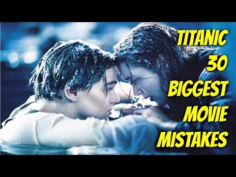 Video 30 Biggest Mistakes in TITANIC  You Didn't Notice download in MP3, 3GP, MP4, WEBM, AVI, FLV January 2017
