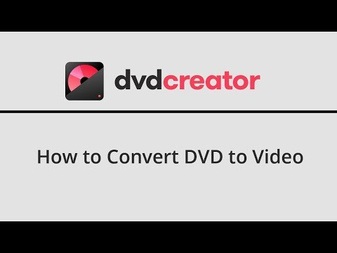 DVD Creator Guide - How to Convert DVD to Video
