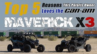 7. 5 Reasons Why This Polaris Owner Loves the New Maverick X3 (Sponsored By Can-Am)