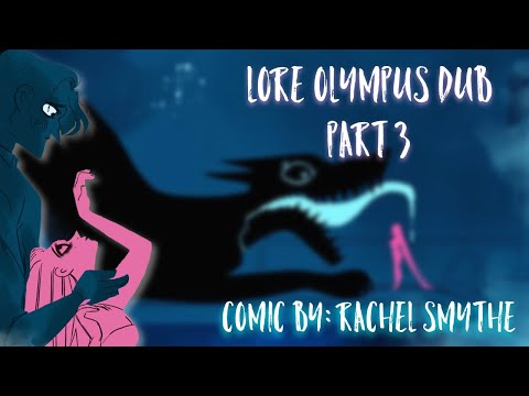 【 Lore Olympus WEBTOON Dub 】Part 3 (Episodes 5-8)