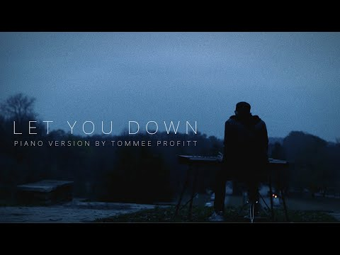 """""""Let You Down"""" - NF (PIANO VERSION) by Tommee Profitt"""