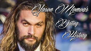 Jason Momoa's Dating History Who is Jason Momoa Dating? Who is Jason Momoa's girlfriend? Who is Jason Momoa's Wife?