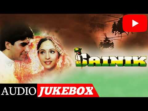 Sainik Movie All Song ।  Akshay Kumar । Sainik Movie । Jukebox । HD