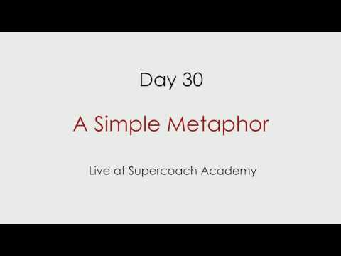 Day 30 – A Simple Metaphor