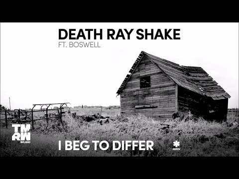 Death Ray Shake feat. Boswell - I Beg To Differ