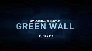 OpTic Gaming | Behind The Green Wall
