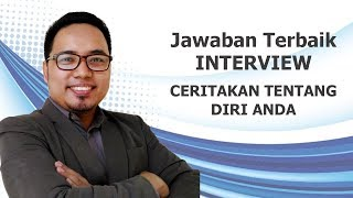Download Video JAWABAN INTERVIEW TERBAIK : CERITAKAN DIRI ANDA MP3 3GP MP4