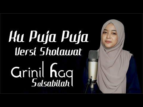 KU PUJA PUJA VERSI SHOLAWAT - Arinil Haq Salsabilah