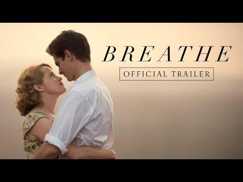 Breathe (2017) (Trailer)