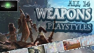 Video MONSTER HUNTER WORLD: Which Weapons Fit Your Playstyle? (All 14 Weapons Explained) MP3, 3GP, MP4, WEBM, AVI, FLV Agustus 2019