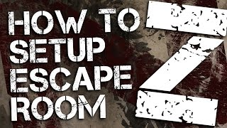 How to setup the Escape Room Z party kit