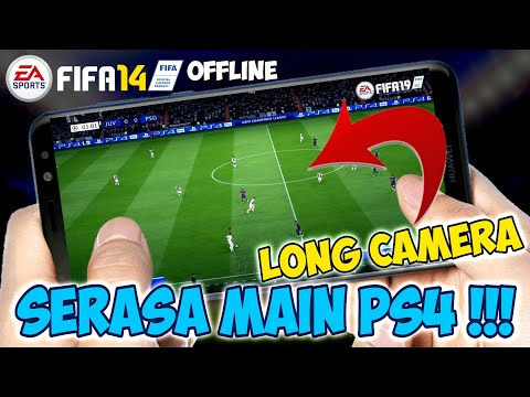 Download New Update Fifa 19 Mobile Kits & Transfer 2018/19 Kamera Jauh PS4 | Fifa 14 Android Offline