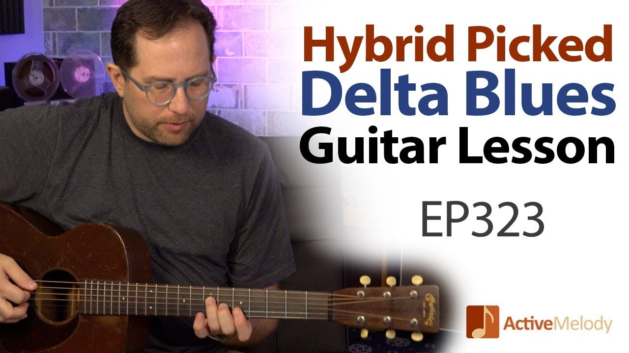 Delta Blues Guitar Lesson – Played Using Hybrid Picking Technique – Acoustic Blues Guitar – EP323
