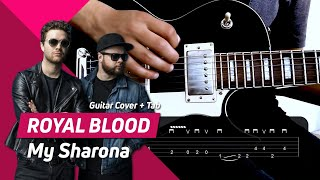 Royal Blood - My Sharona (The Knack cover) | Guitar Cover + Tab | ROCK!