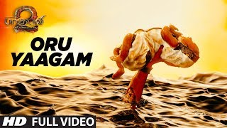 Video Oru Yaagam Full Video Song | Baahubali 2 Tamil | Prabhas,Anushka Shetty,Rana,Tamannaah,SS Rajamouli MP3, 3GP, MP4, WEBM, AVI, FLV Desember 2017