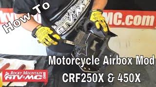 9. Honda CRF250X & CRF450X Airbox Mod
