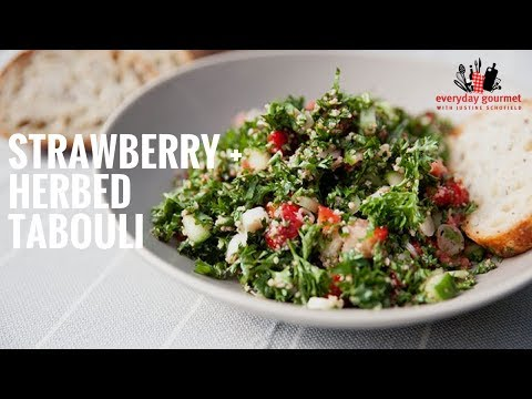 Driscoll's Strawberry and Herbed Tabouli | Everyday Gourmet S6 EP37
