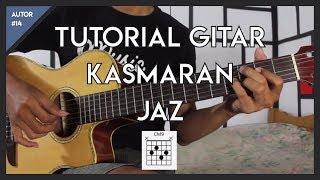 Tutorial Gitar (JAZ - KASMARAN) LENGKAP!