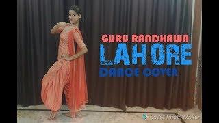 Lahore / Guru Randhawa / Dance Video